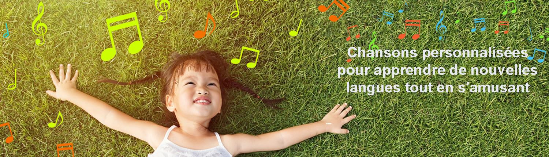Chansons personnalisées avec prénom pour l'apprentissage des langues